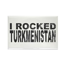 I Rocked Turkmenistan Rectangle Magnet