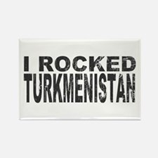 I Rocked Turkmenistan Rectangle Magnet