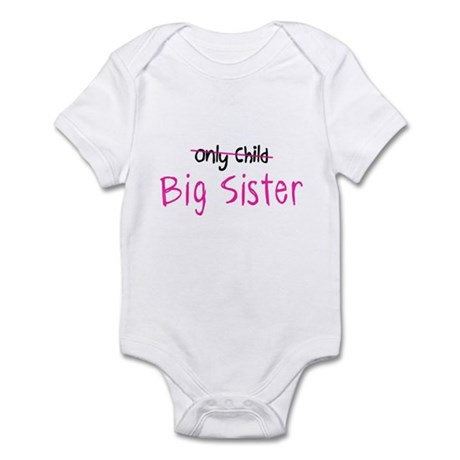 Only Child - Big Sis Infant Bodysuit