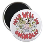 PARTY WITH THE ANIMALS Magnet