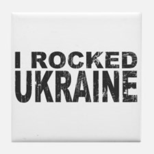 I Rocked Ukraine Tile Coaster