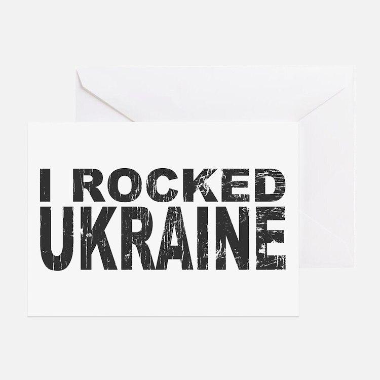 I Rocked Ukraine Greeting Card
