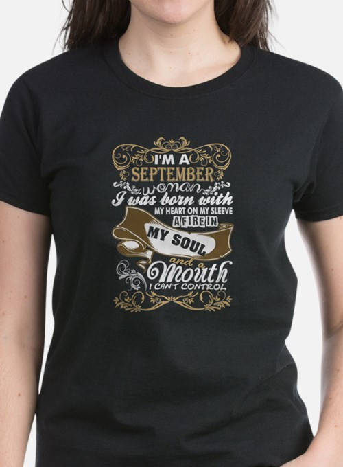 Im A September Woman I Was Born With My He T-Shirt