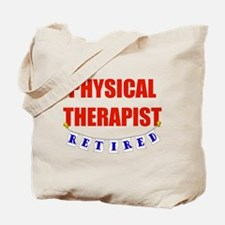 Retired Physical Therapist Tote Bag