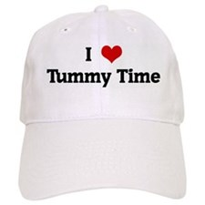 I Love Tummy Time Baseball Cap
