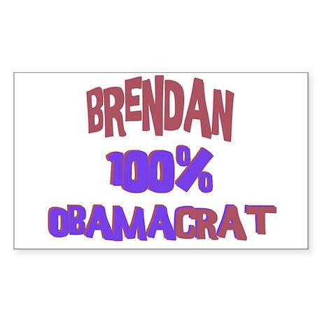 Brendan - 100% Obamacrat Rectangle Sticker