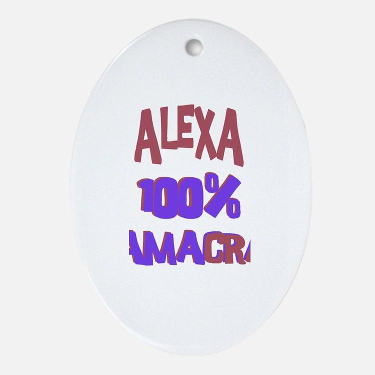 Alexa - 100% Obamacrat Oval Ornament