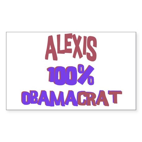 Alexis - 100% Obamacrat Rectangle Sticker