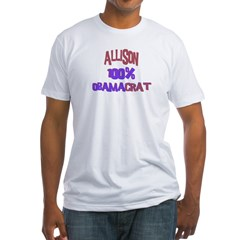 Allison - 100% Obamacrat Shirt