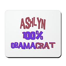 Ashlyn - 100% Obamacrat Mousepad