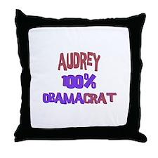 Audrey - 100% Obamacrat Throw Pillow
