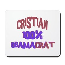 Cristian - 100% Obamacrat Mousepad