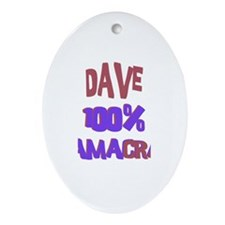 Dave - 100% Obamacrat Oval Ornament