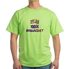 Dylan - 100% Obamacrat T-Shirt