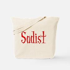 Sadist Tote Bag
