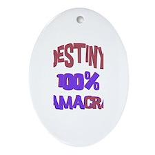 Destiny - 100% Obamacrat Oval Ornament