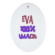 Eva - 100% Obamacrat Oval Ornament