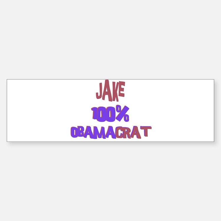 Jake - 100% Obamacrat Bumper Bumper Bumper Sticker