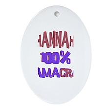 Hannah - 100% Obamacrat Oval Ornament