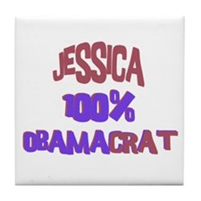Jessica - 100% Obamacrat Tile Coaster