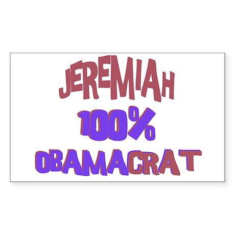 Jeremiah - 100% Obamacrat Rectangle Sticker