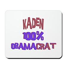 Kaden - 100% Obamacrat Mousepad