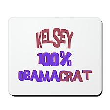 Kelsey - 100% Obamacrat Mousepad
