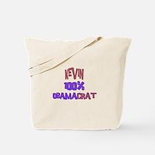 Kevin - 100% Obamacrat Tote Bag