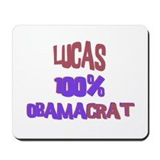 Lucas - 100% Obamacrat Mousepad