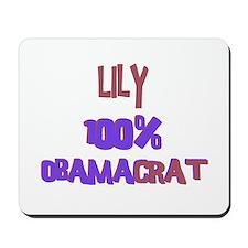 Lily - 100% Obamacrat Mousepad