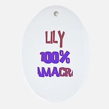 Lily - 100% Obamacrat Oval Ornament