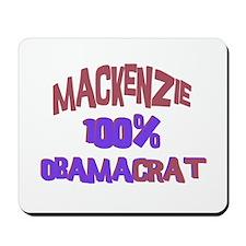 Mackenzie - 100% Obamacrat Mousepad