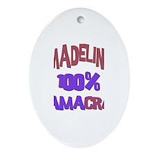 Madeline - 100% Obamacrat Oval Ornament