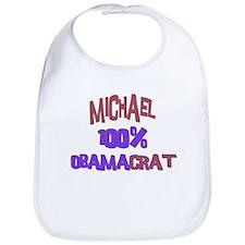 Michael - 100% Obamacrat Bib