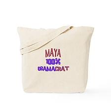 Maya - 100% Obamacrat Tote Bag