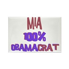Mia - 100% Obamacrat Rectangle Magnet