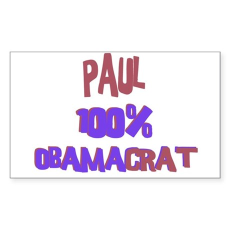 Paul - 100% Obamacrat Rectangle Sticker