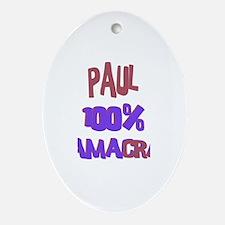 Paul - 100% Obamacrat Oval Ornament