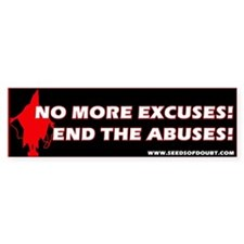 End The Abuses Bumper Car Sticker
