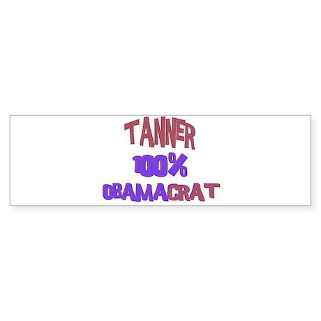 Tanner - 100% Obamacrat Bumper Sticker