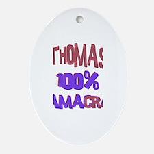 Thomas - 100% Obamacrat Oval Ornament