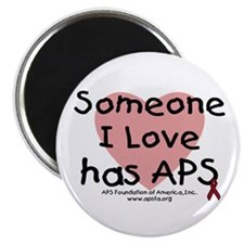"""Someone I love has APS"" Magnet"