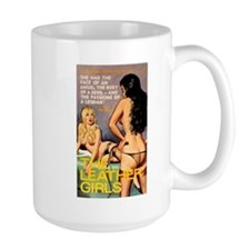 """Mug- """"The Leather Girls"""""""
