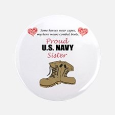 """Proud US Navy Sister 3.5"""" Button"""