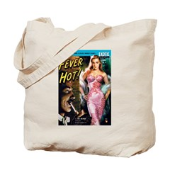 "Tote Bag - ""Fever Hot!"""