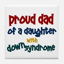 Proud Dad.....2 (Daughter DS) Tile Coaster