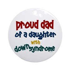 Proud Dad.....2 (Daughter DS) Ornament (Round)