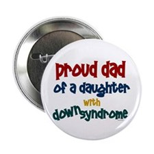 "Proud Dad.....2 (Daughter DS) 2.25"" Button"