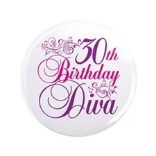 "30th Birthday Diva 3.5"" Button"