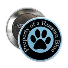 "Property of a Russian Blue 2.25"" Button"